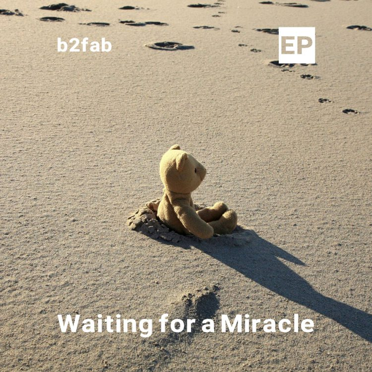 Waiting for a Miracle EP